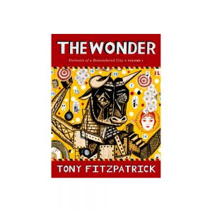 The Wonder by Tony Fitzpatrick